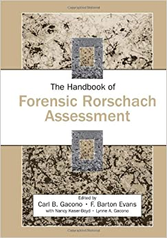The Handbook Of Forensic Rorschach Assessment Personality And Clinical Psychology