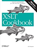 XSLT Cookbook: Solutions and Examples for XML and XSLT Developers, 2nd Edition, Sal Mangano, 0596009747