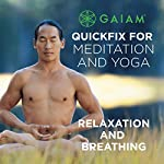 Relaxation and Breathing | Rodney Yee