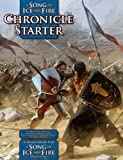 Song of Ice and Fire Chronicle Starter by John Hay (2013-10-23)