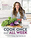 Books : Cook Once, Eat All Week: 26 Weeks of Gluten-Free, Affordable  Meal Prep to Preserve Your Time & Sanity