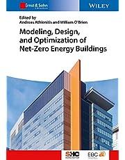 Modeling, Design, and Optimization of Net-Zero Energy Buildings
