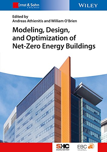 Modeling, Design, and Optimization of Net-Zero Energy Buildings (Solar Heating and Cooling) ()