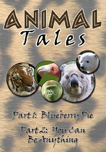 (Animal Tales- Blueberry Pie / You Can Be Anything)