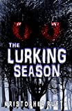 The Lurking Season