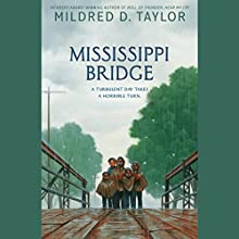 Mississippi Bridge Audiobook by Mildred D. Taylor Narrated by Danny Gerard