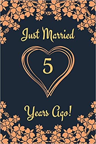 5th Anniversary Journal Lined Journal Notebook 5th Anniversary Gifts For Her And Him Funny 5 Year Wedding Anniversary Celebration Gift Just Married 5 Years Ago Ruslove Shanley 9781072240266 Amazon Com Books