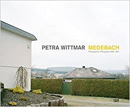 Book Petra Wittmar Medebach: Photographs 2009-2011