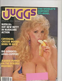 Juggs Magazine Vol  September  Chessie Moore Jeannie Pepper Natalia Dian Hanson Amazon Com Books
