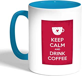 keep calm & drink tea Printed Coffee Mug, Turquoise Color