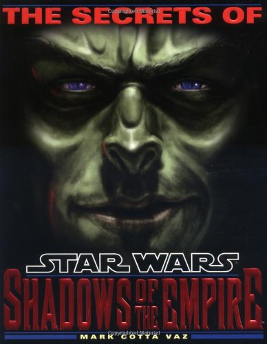 The Secrets of Star Wars: Shadows of the Empire