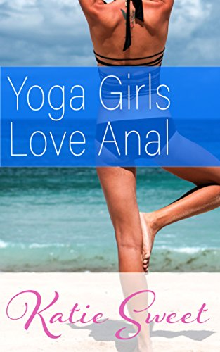 who stories Girls love anal
