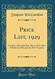 Amazon / Forgotten Books: Price List, 1929 Garden or Bearded Iris, Many of the Best of Both the Old and the New Varieties Classic Reprint (Simpson Iris Gardens)