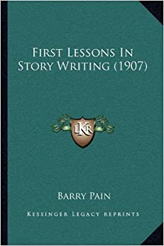 Book First Lessons in Story Writing (1907)