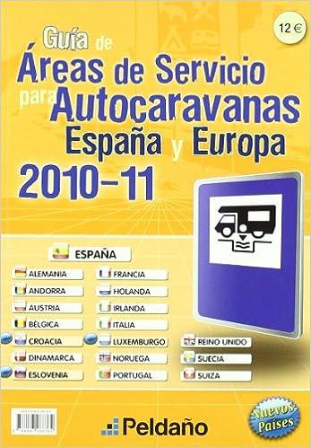 2008-09 guia areas de servicio para autocaravanas España y Europa: Amazon.es: Aa.Vv.: Libros