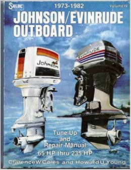 1973 - 1982 Johnson / Evinrude Outboard (Tune-up and Repair Manual