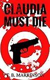 Free eBook - Claudia Must Die