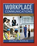 Workplace Communication, George J. Searles, 0321916786