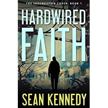 Hardwired Faith (The Exoskeleton Codex Book 1)
