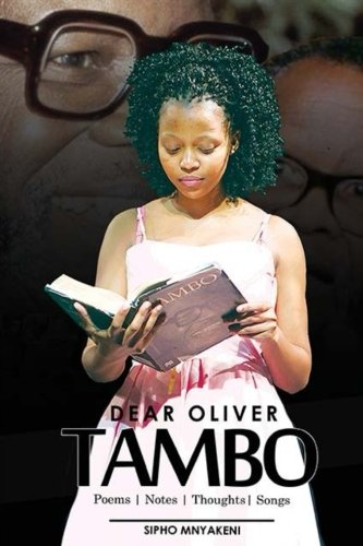 Dear Oliver Tambo: Thoughts  Poems Songs pdf
