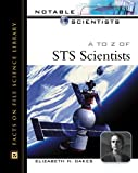 A to Z of STS Scientists, Elizabeth H. Oakes, 0816046069