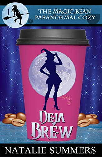 Deja Brew (The Magic Bean Paranormal Cozy Book 1) by [Summers, Natalie]