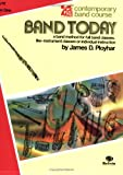 Band Today, James D. Ployhar, 0769214851