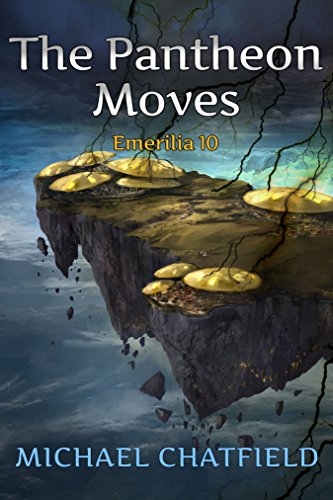 The Pantheon Moves (Emerilia Book 10) cover