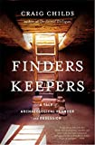 img - for Finders Keepers: A Tale of Archaeological Plunder and Obsession book / textbook / text book