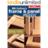 Bill Hylton's Frame & Panel Magic (Popular Woodworking)