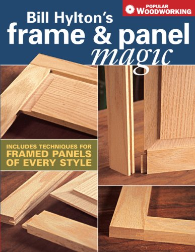 Bill Hylton's Frame & Panel Magic (Popular - Frames Popular