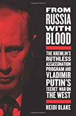 The untold story of how Russia refined the art and science of targeted assassination abroad -- while Western spies watched in horror as their governments failed to guard against the threat They thought they had found a safe haven in the green...