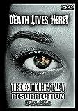 The Executioner's Tale V: Resurrection