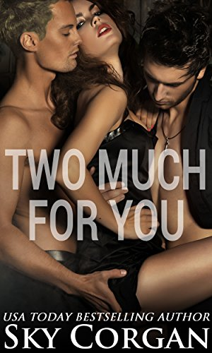Two Much for You