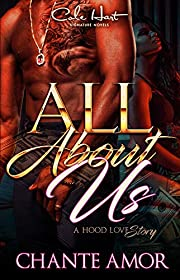 All About Us: A Hood Love Story