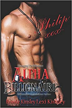 Managing The Billionaire: Alpha Billionaire (Billionaire And Babies Series)