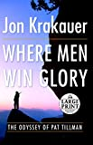Where Men Win Glory, Jon Krakauer, 0739327631