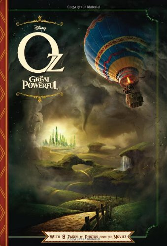 Oz The Great and Powerful: With 8 Pages of Photos From The Movie! (Junior Novelization) ebook