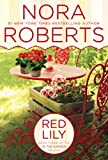 Red Lily, Nora Roberts, 0425269779