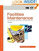 #10: Residential Construction Academy: Facilities Maintenance: Maintaining, Repairing, and Remodeling