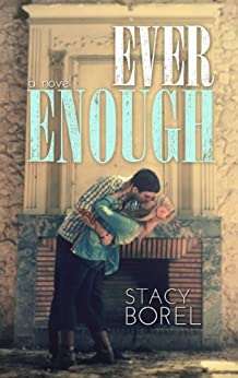 Ever Enough by [Borel, Stacy]