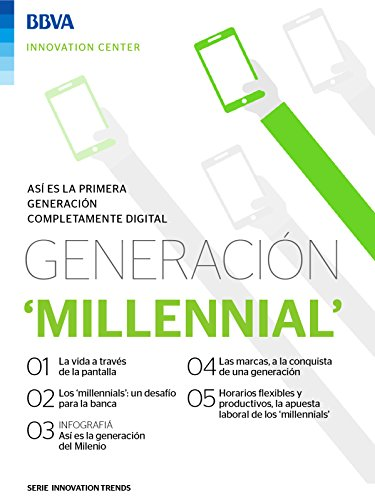 Ebook: Generación 'Millennial' (Innovation Trends Series) (Spanish Edition)