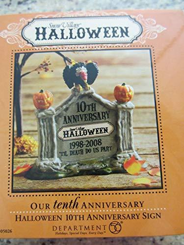 805026 Dept 56 Snow Village Til Death Do Us Part Halloween Our Tenth Anniversary Sign -