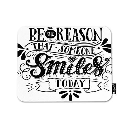 (Mugod Inspirational Quote Mouse Pad Be The Reason That Someone Smiles Today Black White Gaming Mouse Mat Non-Slip Rubber Base Mousepad for Computer Laptop PC Desk Office&Home Working 9.5x7.9 Inch)