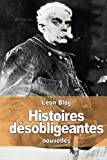 img - for Histoires d sobligeantes (French Edition) book / textbook / text book