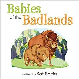 Babies of the Badlands by [Socks, Kat]