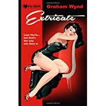 Extricate by Graham Wynd (2014-05-22)