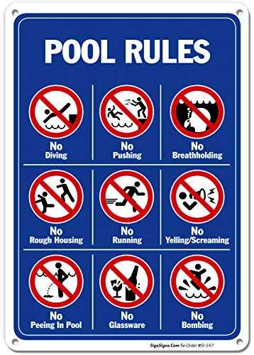 Pool Rules Sign, 10x14 Rust Free Aluminum, Long Lasting Weather/Fade Resistant, Easy Mounting, Indoor/Outdoor Use, Made in USA by SIGO SIGNS