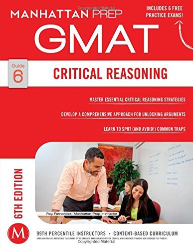 By Manhattan Prep - Critical Reasoning GMAT Strategy Guide, 6th Edition (Manhattan Gm (6 Pap/Psc) (2014-12-17) [Paperback]