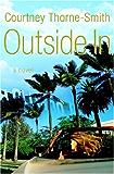 Outside In: A Novel